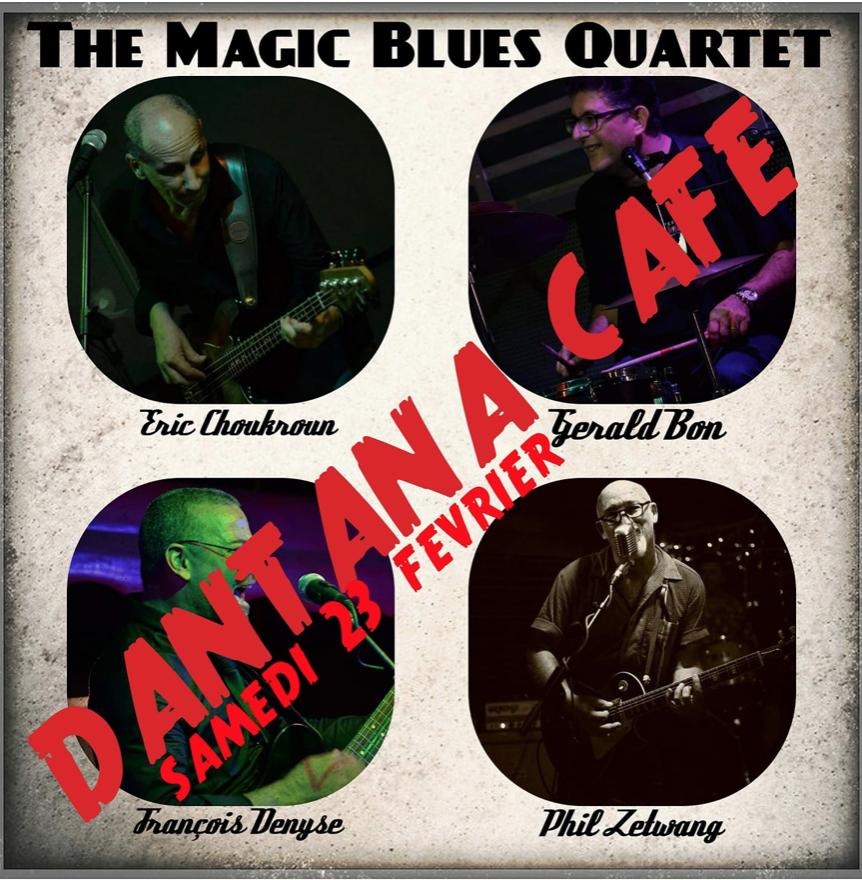 23 Fev – Magic Blues Quartet au Dantana