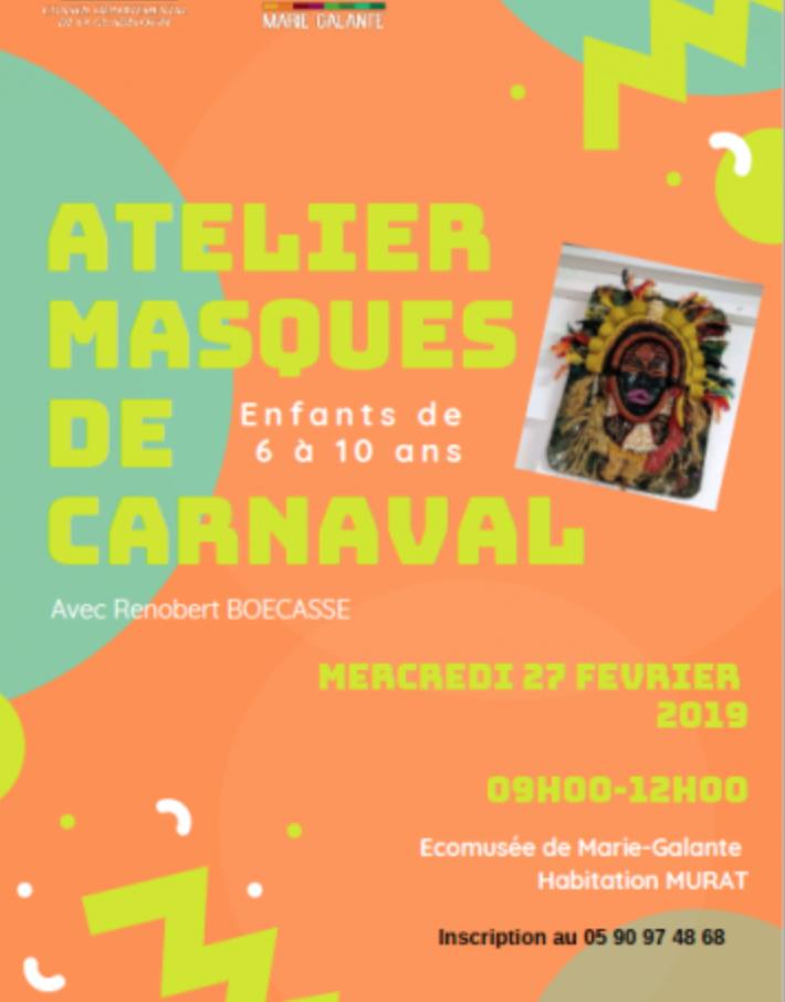27 Février – Atelier Masques Carnaval Ecomusée Murat Grand Bourg