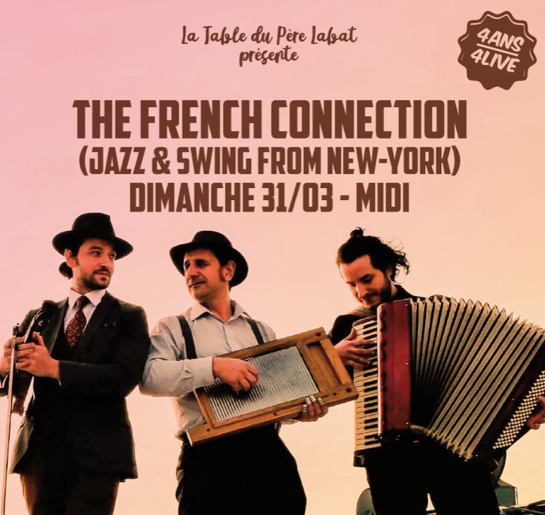31 Mars – French connection au Père Labat