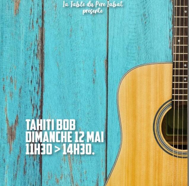12 Mai – Tahiti Bob à La Table